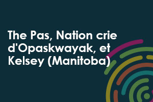 Icône pour The Pas, Nation crie d'Opaskwayak, et Kelsey (Manitoba)